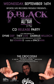 D. Black Ali'Yah Release Party