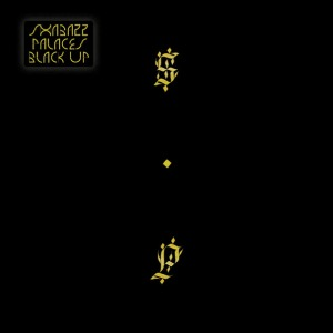 Black Up - Shabazz Palaces