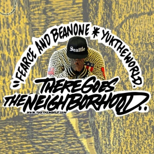 Fearce & BeanOne - There Goes The Neighborhood