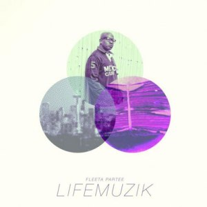Fleeta Partee - Lifemuzik