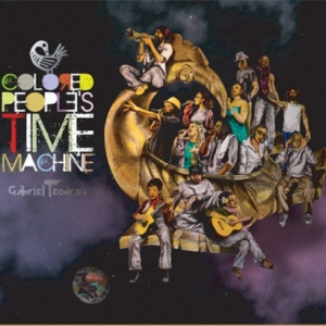 Gabriel Teodros - Colored People's Time Machine
