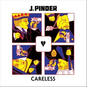 J Pinder - Careless
