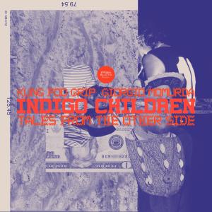 KFG - Indigo Children