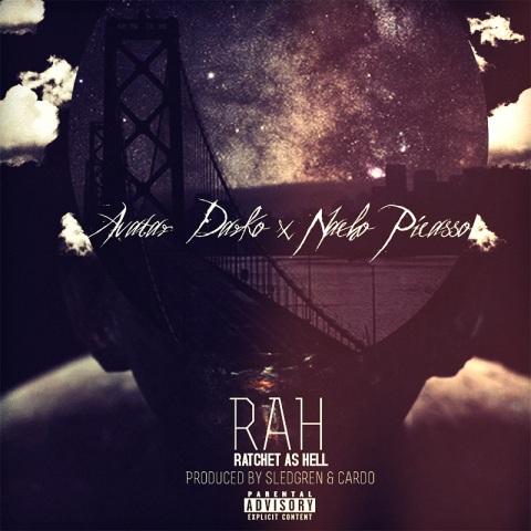 RAH - Av feat Nacho Picasso