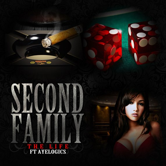 Second Family Ft Aye Logics - The Life