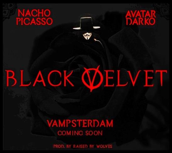 Black Velvet - Avatar Darko & Nacho Picasso