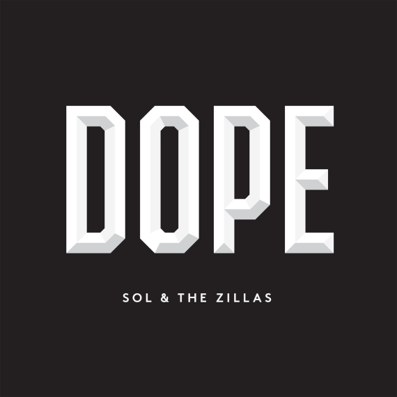 Dope - Sol prod by The Zillas