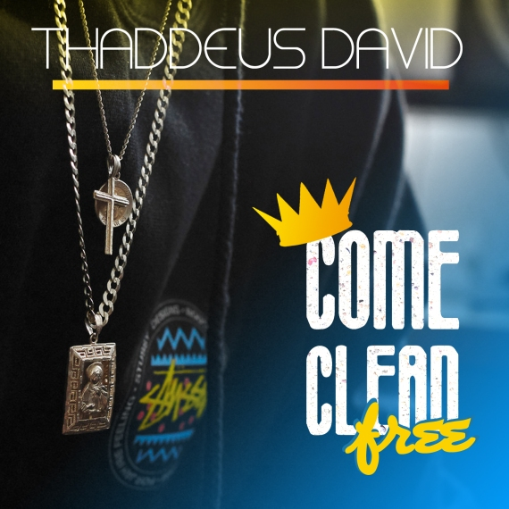 Come Clean - Thaddeus David