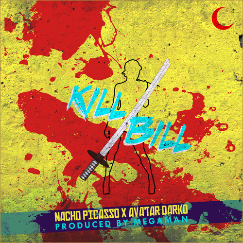 Kill Bill - Avatar Darko & Nacho Picasso