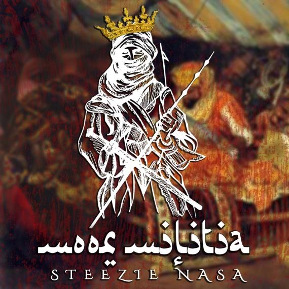 Steezie Nasa - Moor Militia