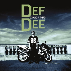 Def Dee - 33 and a Third