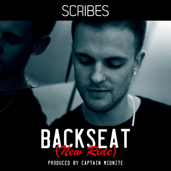 Scribes - Backseat New Ride prod by Captain Midnite