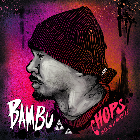 Chops - Put It On The Line Bam