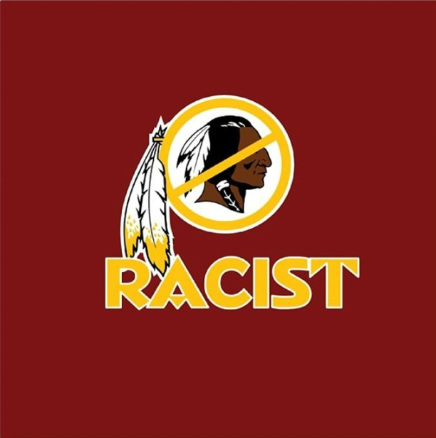 "Abolish the name ""Redskins""."