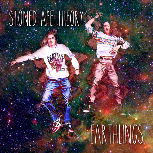 Stoned Ape Theory - Earthlings