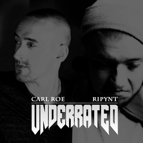 Underrated - Carl Roe & Ripynt