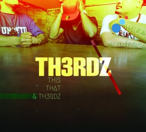 Th3rdz - This That & Th3rdz
