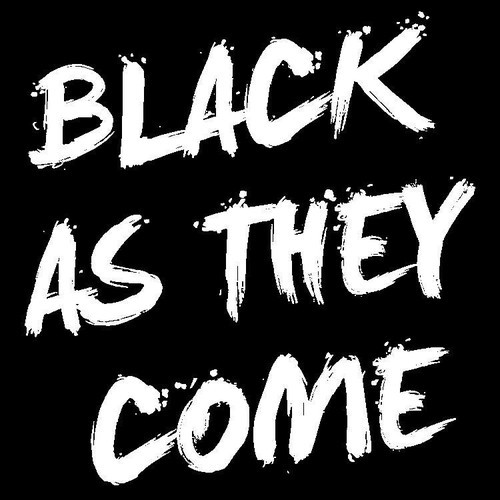 Black As They Come