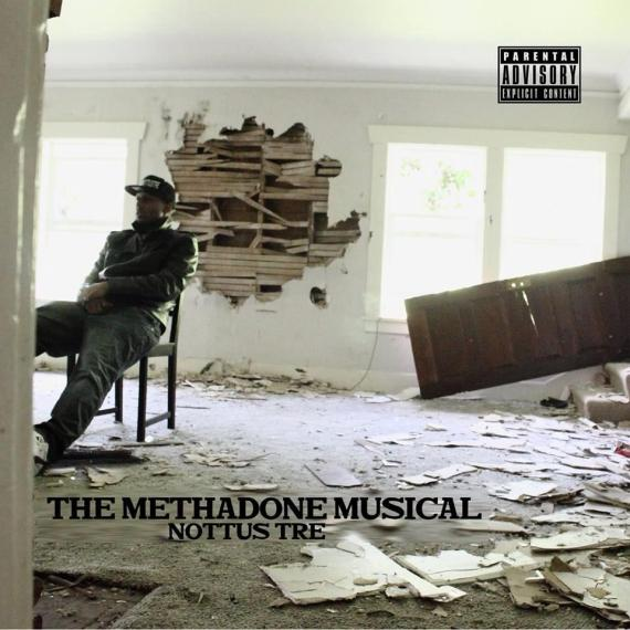 Nottus Tre - The Methadone Musical