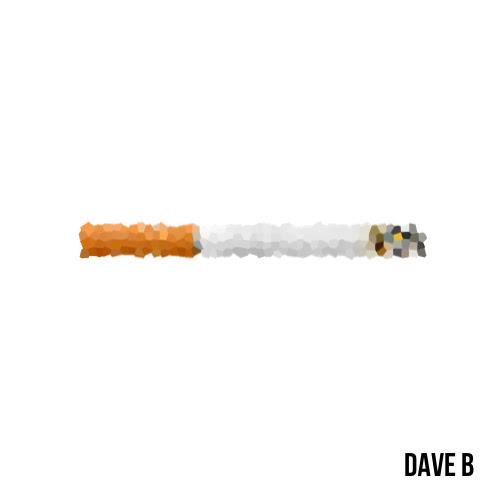 Dave B - Cigarettes