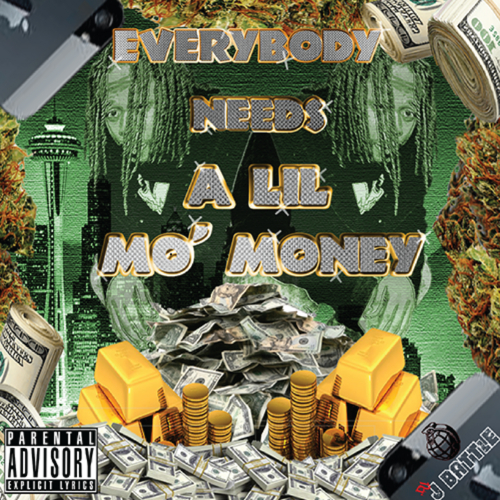 Mo Money - Everybody Needs A Lil Mo Money