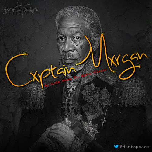 Captain Morgan - Donte Peace & Nacho Picasso