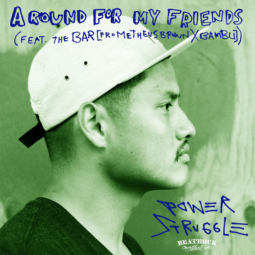Power Struggle - A Round For My Friends