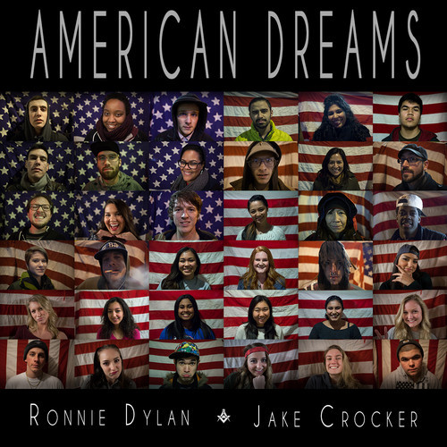 Ronnie Dylan & Jake Crocker - American Dreams