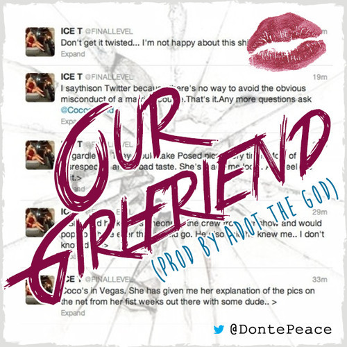 Donte Peace - Our Girlfriend