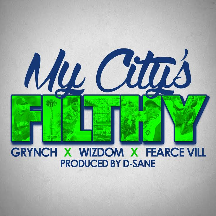 My Citys Filthy - Wizdom feat Grynch & Fearce Vill