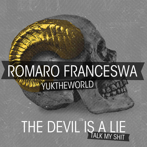 Romaro Franceswa - The Devil Is A Lie