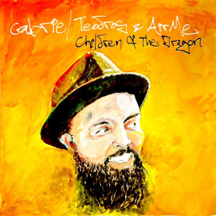 Gabriel Teodros & AirMe - Children Of The Dragon