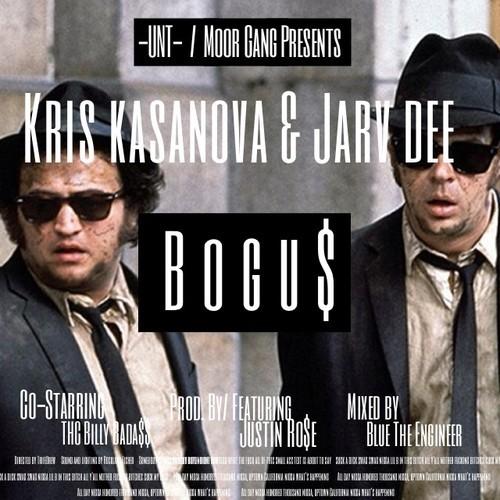 Jarv Dee & Kris Kasanova - Bogus