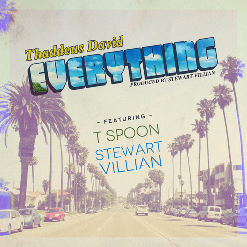 Thaddeus David - Everything
