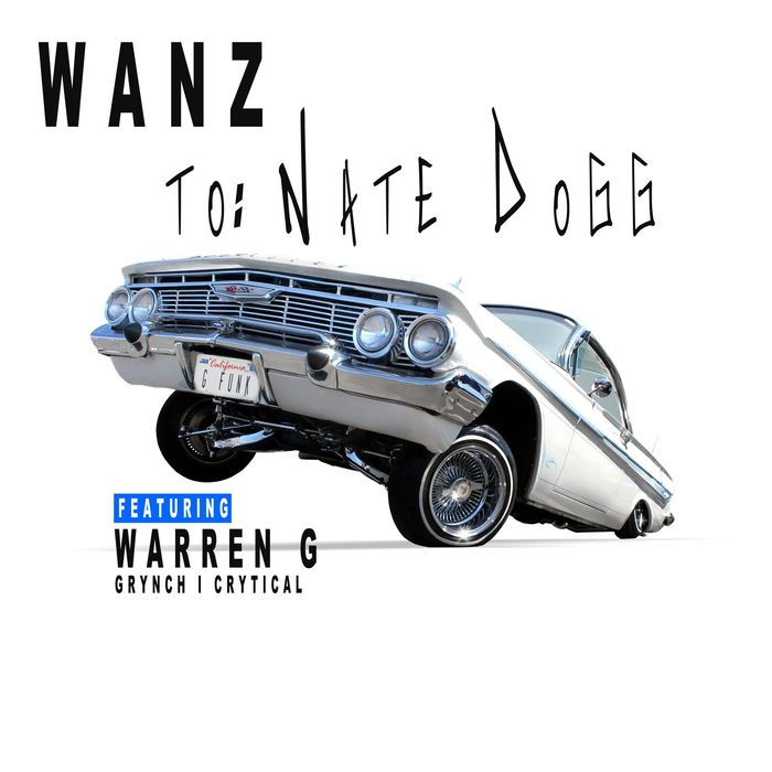 Wanz - To Nate Dogg