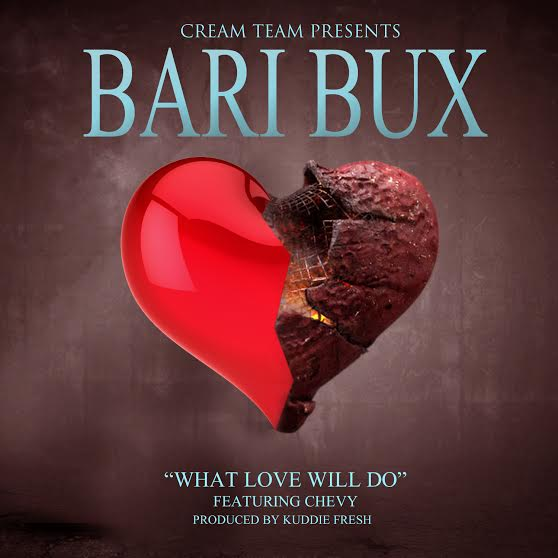 Bari Bux - What Love Will Do