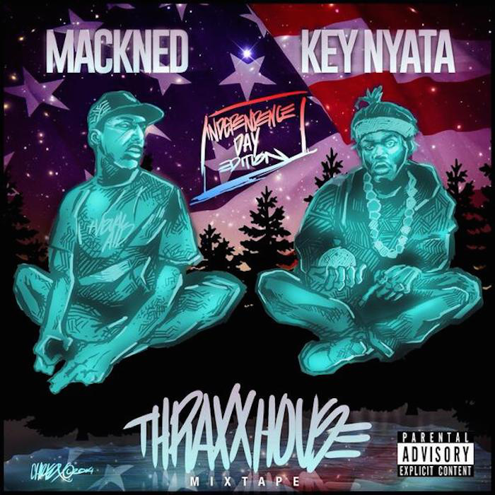 Mackned & Key Nyata - Thraxxhouse Mixtape