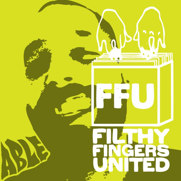 Able Fader - Filthy Fingers United
