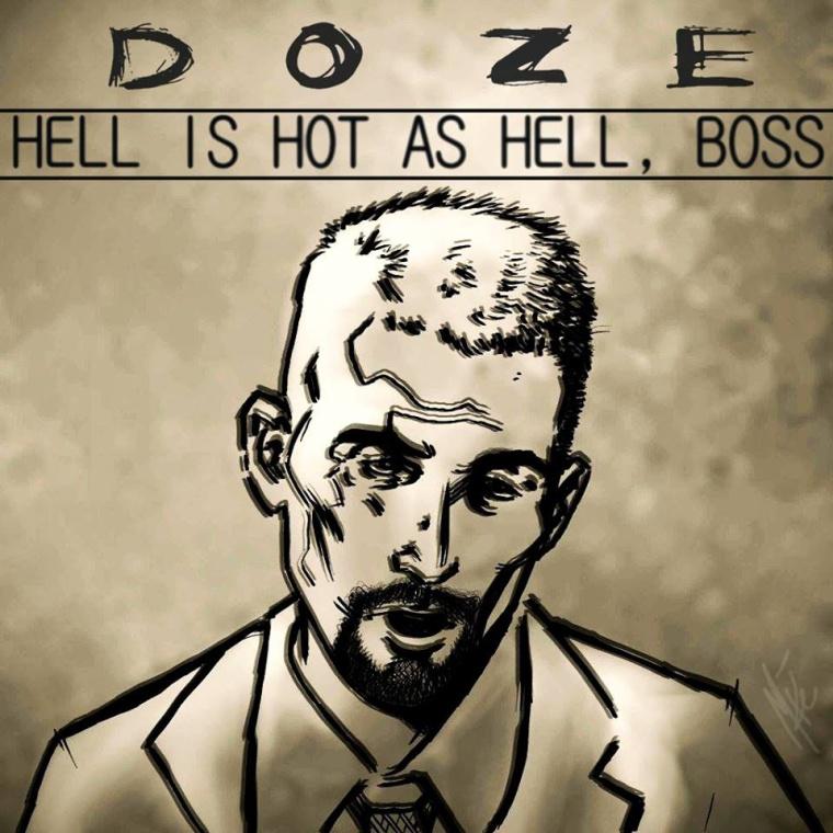 Doze - Hell is Hot as Hell Boss