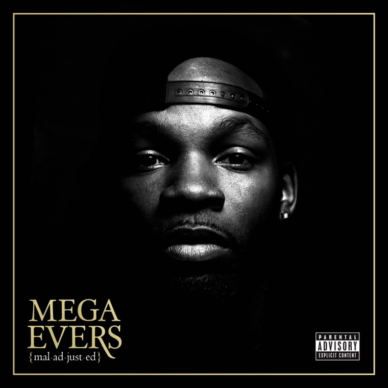 Mega Evers - Maladjusted