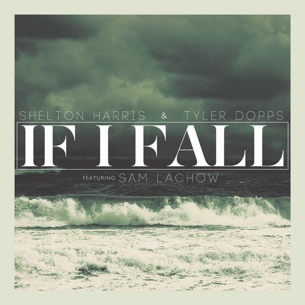 SH & TD - If I Fall