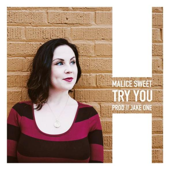 Malice Sweet - Try You