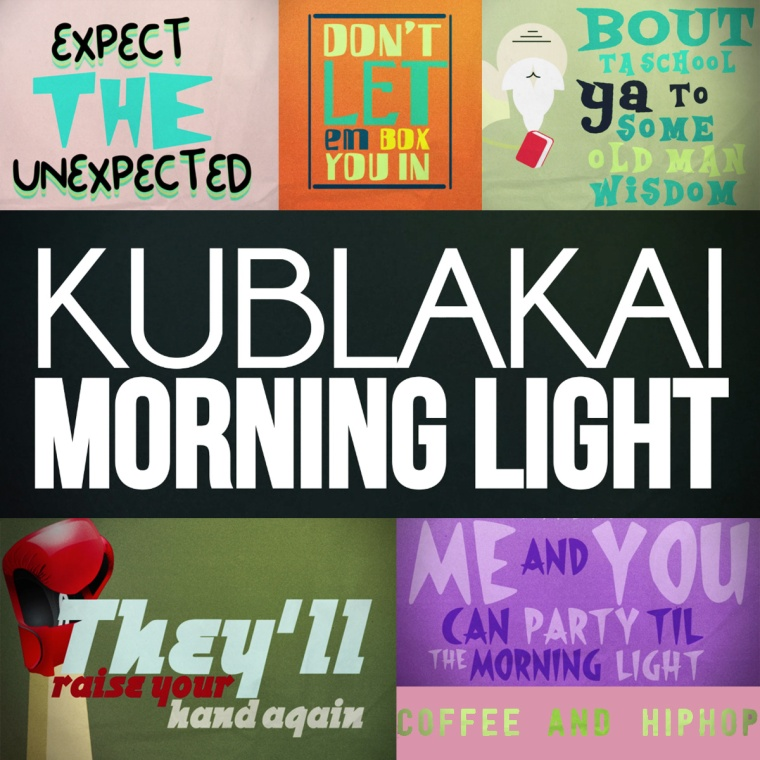 Kublakai - Morning Light