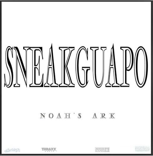 SneakGuapo - Noah's Ark