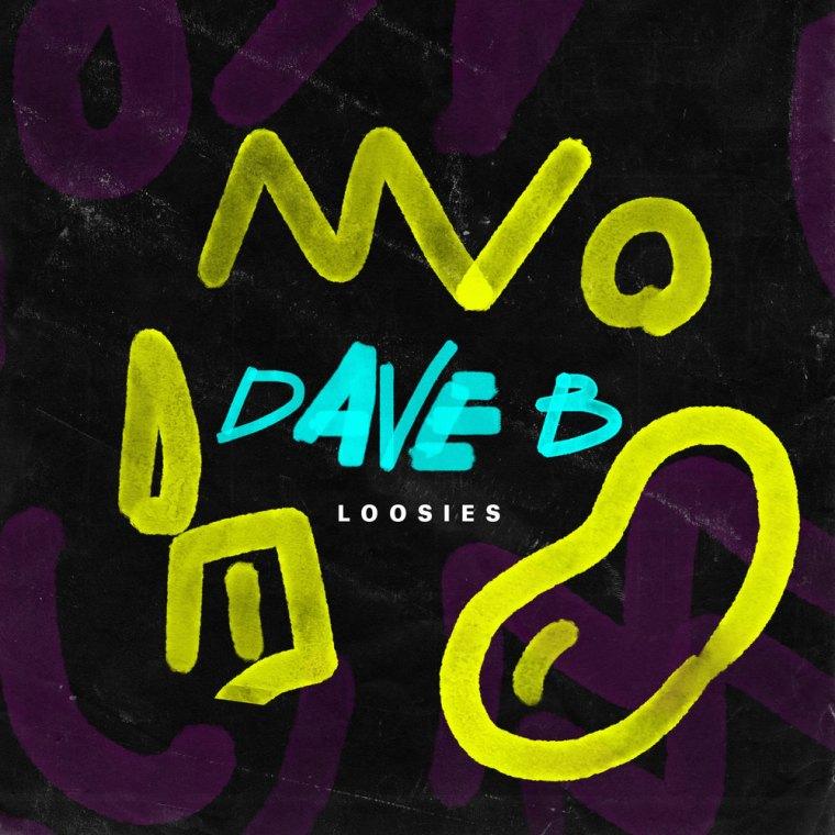 Dave B - Loosies