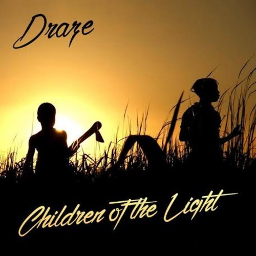 Draze - Children Of The Light