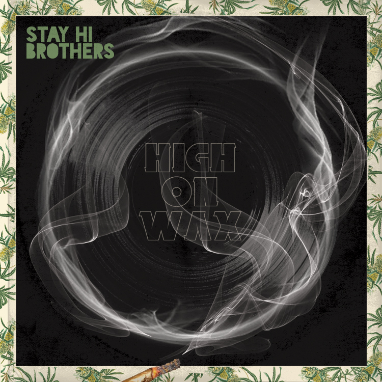 High On Wax - Stay Hi Brothers