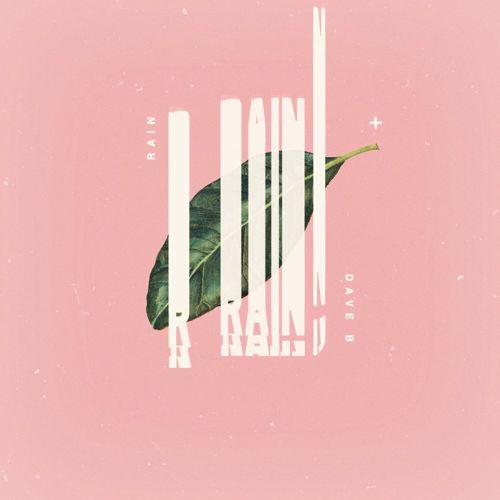 Dave B - Rain