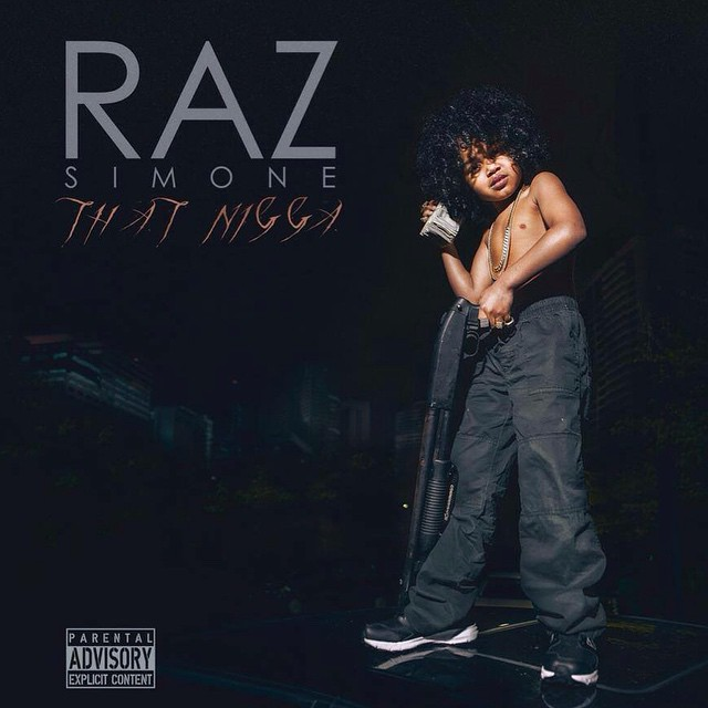 Raz Simone - That Nigga