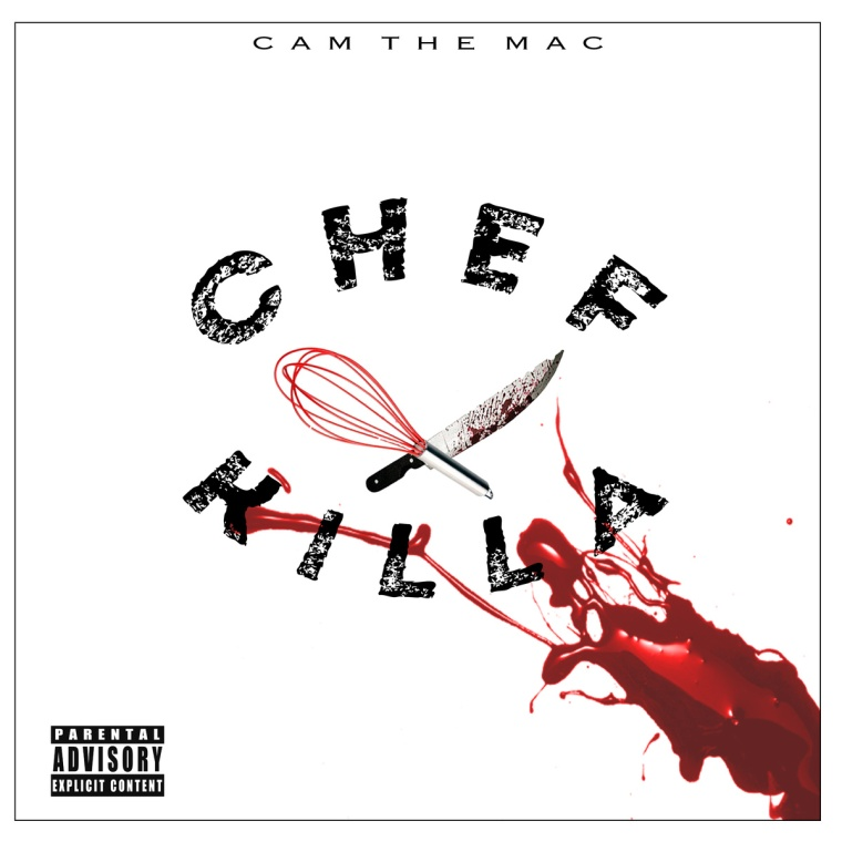 Chef Killa - Cam the Mac